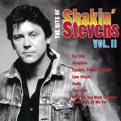 The Hits Of Shakin' Stevens Vol II by Shakin' Stevens