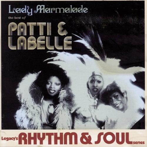 The Best Of Patti & Labelle: Lady Marmalade de Patti LaBelle