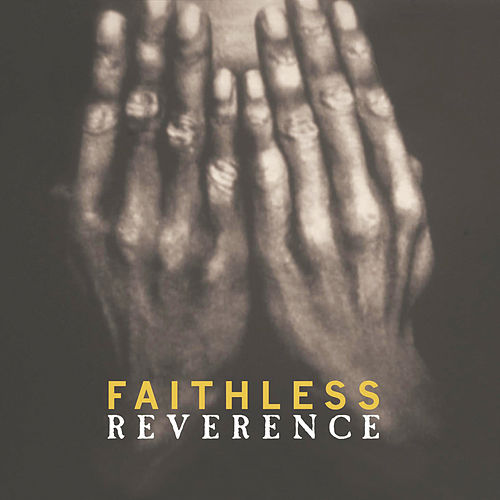 Reverence de Faithless