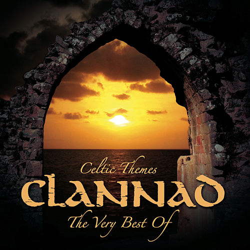 Celtic Themes: The Very Best Of de Clannad