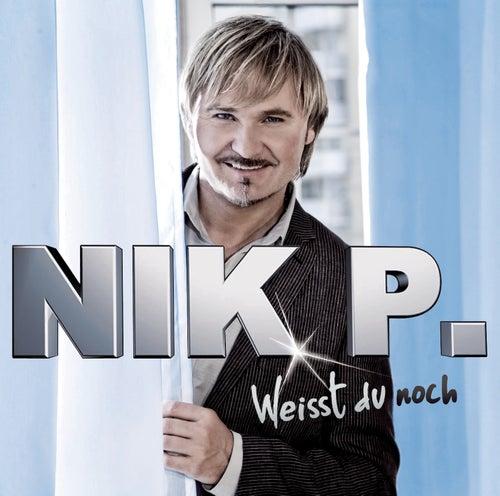 Weisst du noch de Nik P.