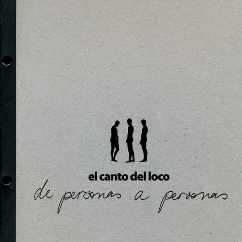 De Personas A Personas de El Canto Del Loco