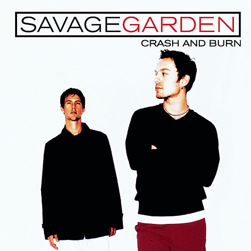 Crash And Burn de Savage Garden