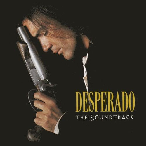 Desperado - The Soundtrack de Various Artists