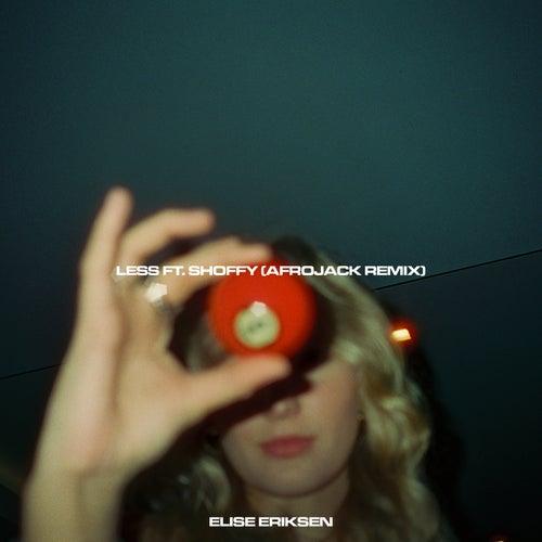 Less (Afrojack Remix) by Elise Eriksen