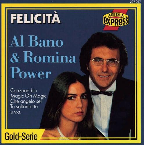 Felicità von Al  Bano & Romina Power