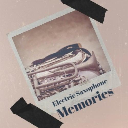 Electric Saxophone Memories de Various Artists