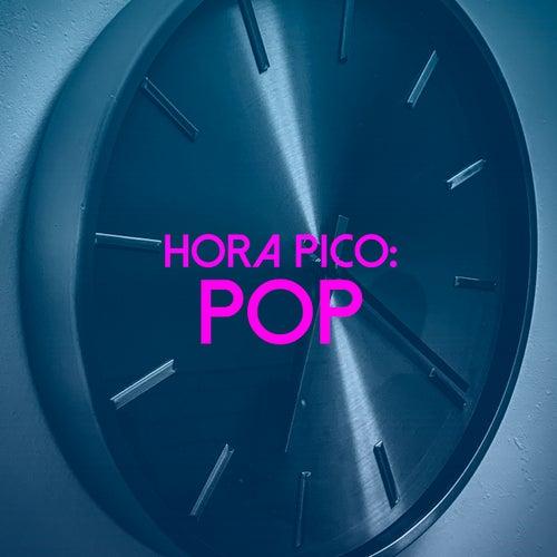 Hora pico: POP de Various Artists