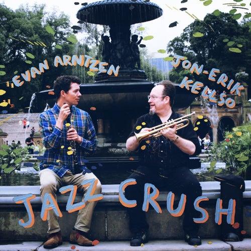 Jazz Crush by Evan Arntzen