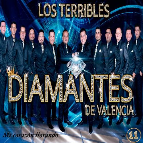 Mi Corazón Llorando, Vol. 11 fra Los Terribles Diamantes de Valencia