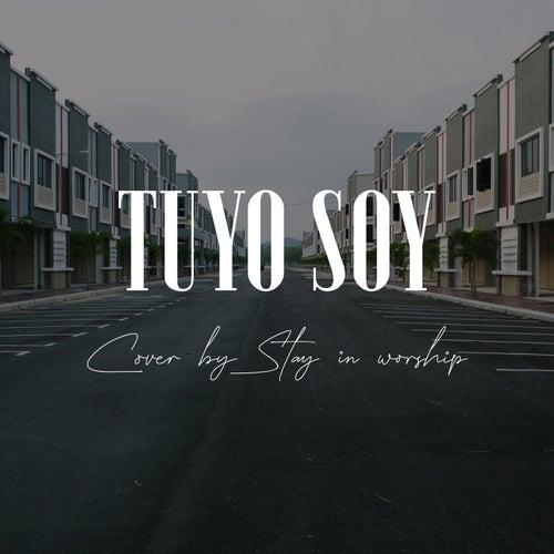 Tuyo soy de Stay in worship