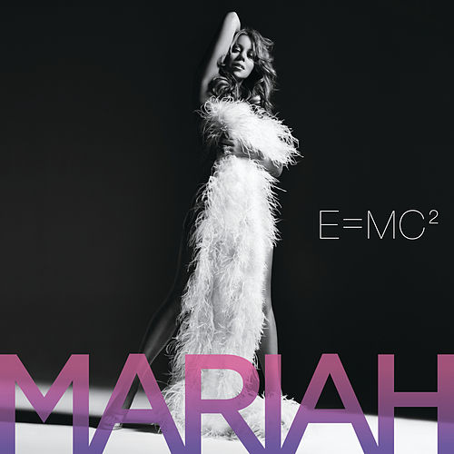 E=Mc² by Mariah Carey