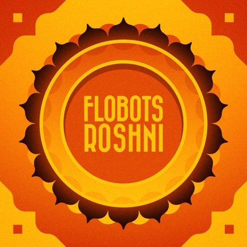 Roshni by The Flobots