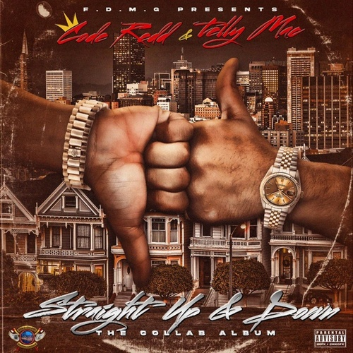 Straight Up & Down by King Code Redd