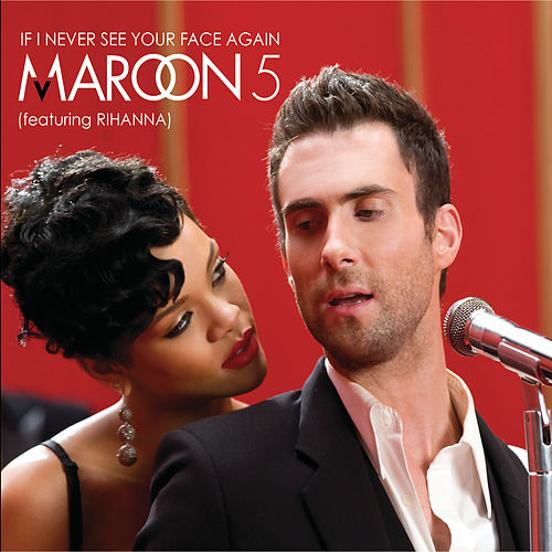 If I Never See Your Face Again de Maroon 5