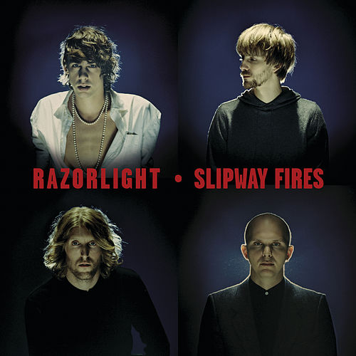 Slipway Fires by Razorlight