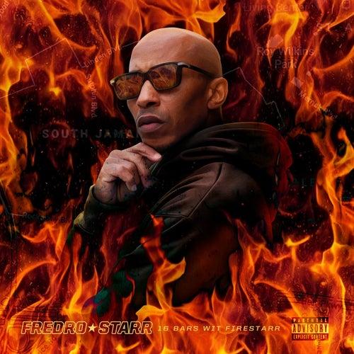 16 Bars Wit Firestarr de Fredro Starr