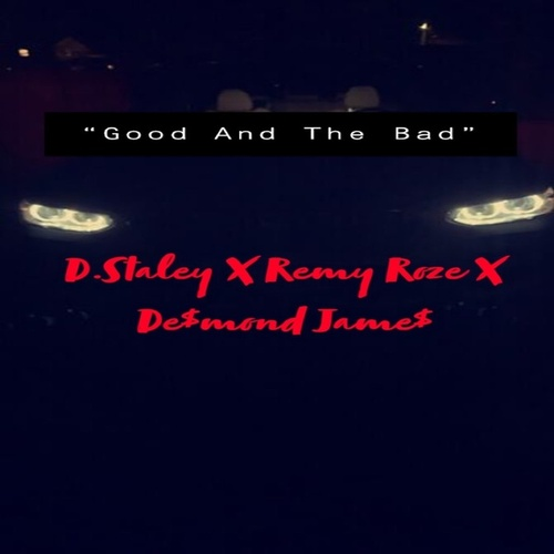 Good And The Bad (Live) by Remy Roze