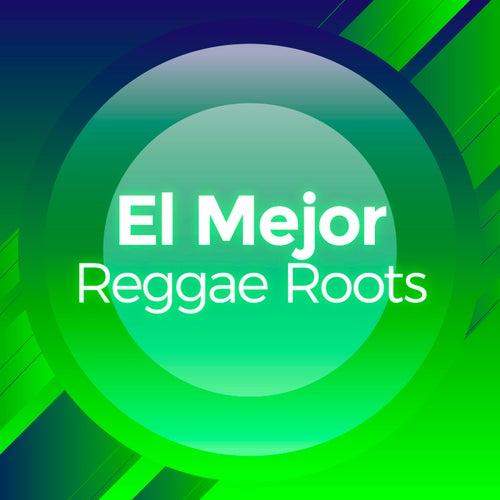 El Mejor Reggae Roots de Various Artists