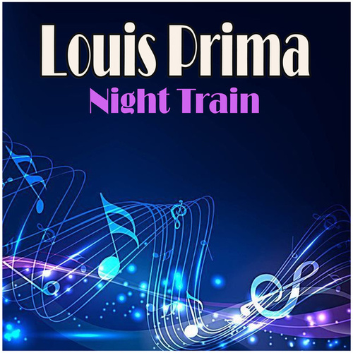 Night Train fra Louis Prima