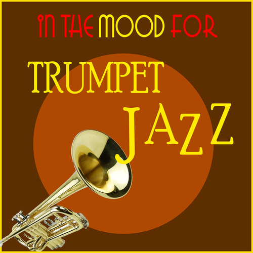 In the Mood for Trumpet Jazz de Various Artists