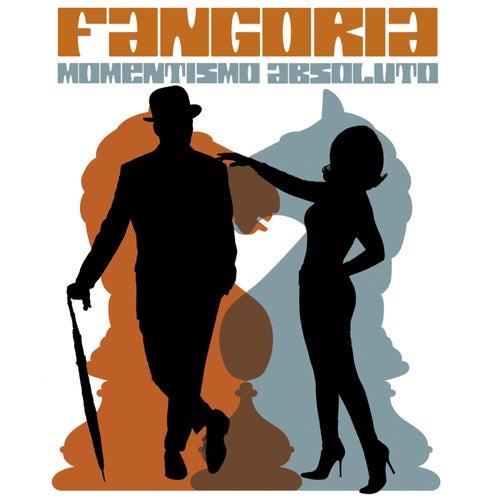 Momentismo absoluto by Fangoria