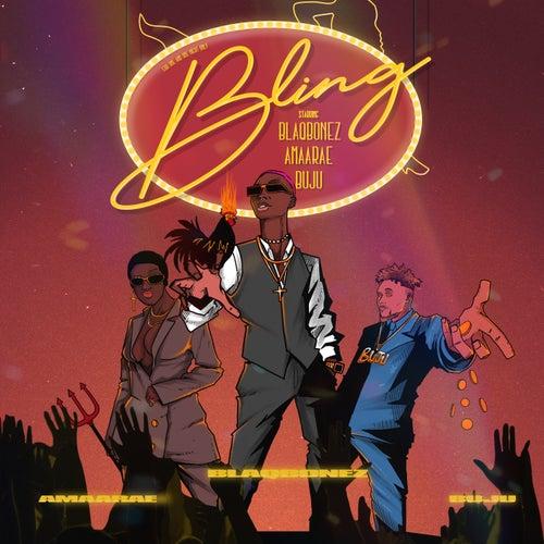 Bling (feat. Amaarae & Buju) by Blaqbonez
