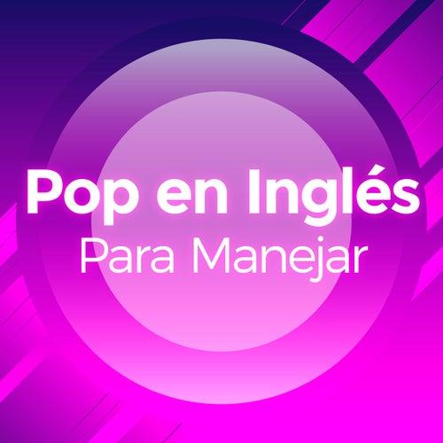 Pop en Inglés Para Manejar de Various Artists