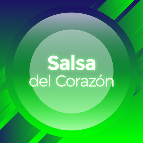 Salsa del Corazón by Various Artists