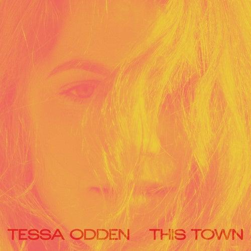 This Town von Tessa Odden
