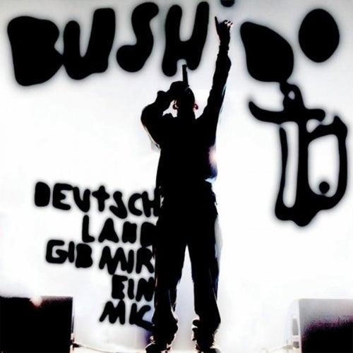 Deutschland, gib mir ein Mic! (Live) de Bushido
