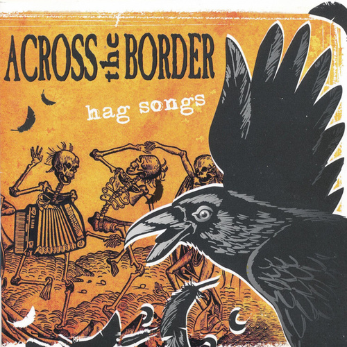 Hag Songs by Across The Border