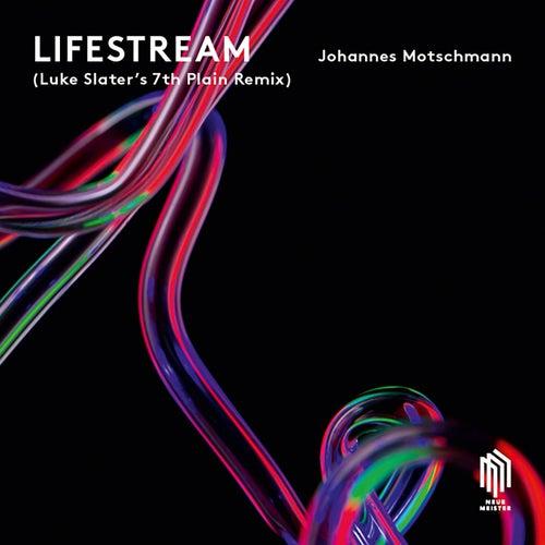 Lifestream (Luke Slater's 7th Plain Remix) by Johannes Motschmann