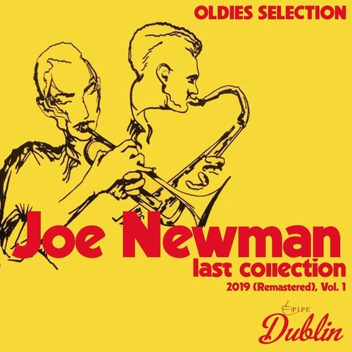 Oldies Selection: Last Collection 2019 (Remastered), Vol. 1 by Joe Newman