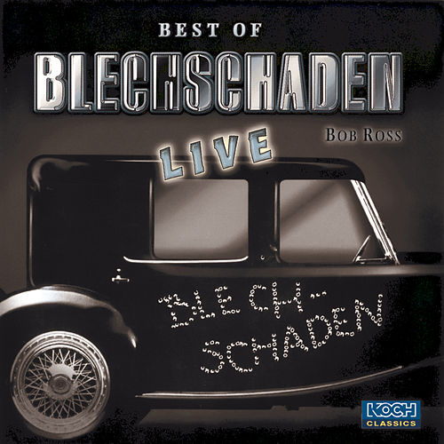 Best Of Blechschaden Live! by Blechschaden