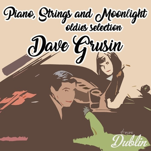 Oldies Selection: Piano, Strings and Moonlight by Dave Grusin