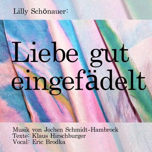 Lilly Schönauer: Liebe gut eingefädelt (Original Motion Picture Soundtrack) von Jochen Schmidt-Hambrock