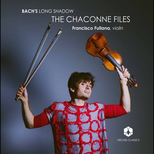 Bach's Long Shadow: The Chaconne Files by Francisco Fullana
