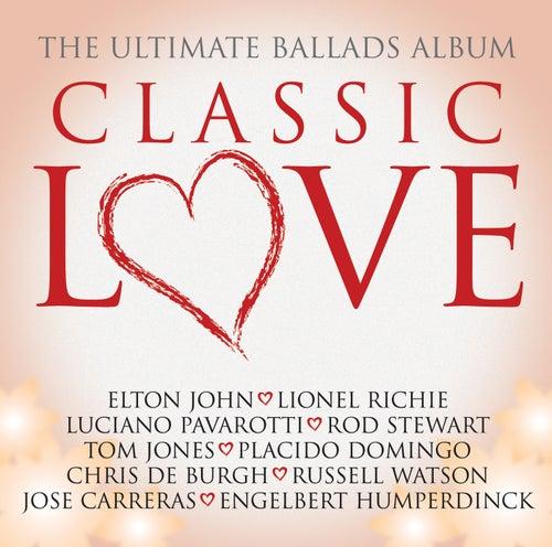 Classic Love / The Ultimate Ballads Album de Various Artists