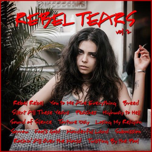 Rebel Tears Vol. 2 by Various Artists