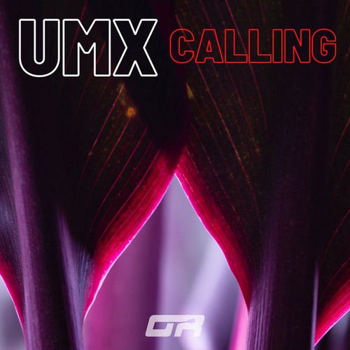 Calling by Umx
