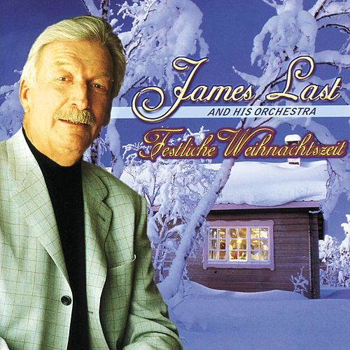 Festliche Weihnachtszeit by James Last And His Orchestra