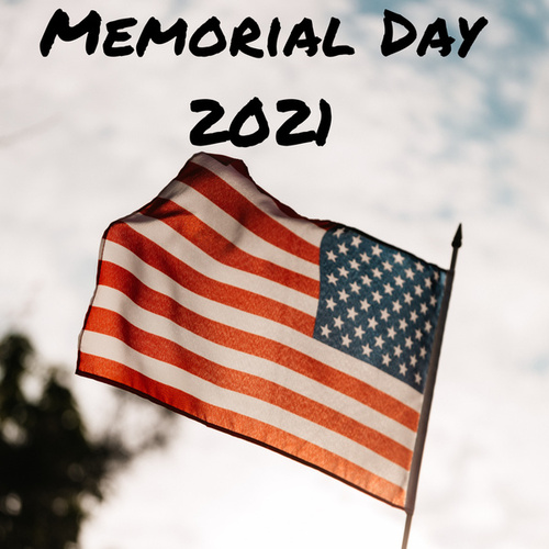 Memorial Day 2021 by Various Artists