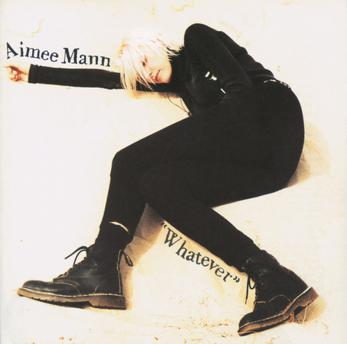 Whatever by Aimee Mann
