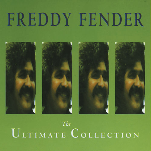 The Ultimate Collection von Freddy Fender