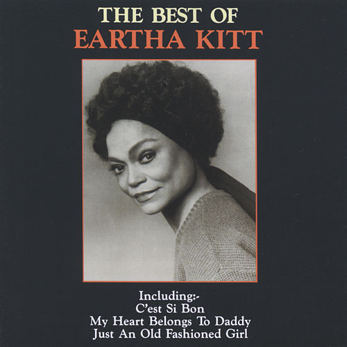 The Best Of Eartha Kitt de Eartha Kitt