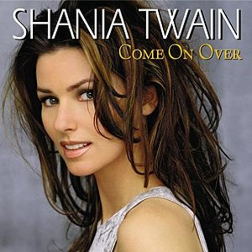Come On Over von Shania Twain