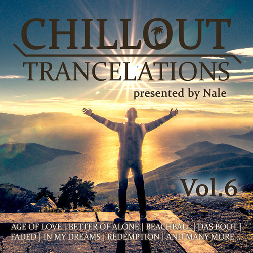 Chillout Trancelations, Vol. 6 by Nale