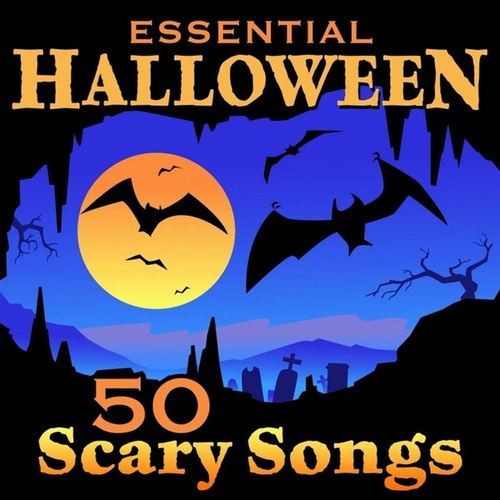Essential Halloween - 50 Scary Songs by Various Artists