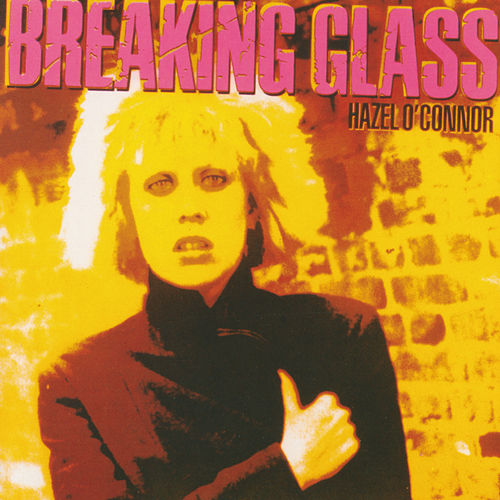 Breaking Glass de Hazel O'Connor